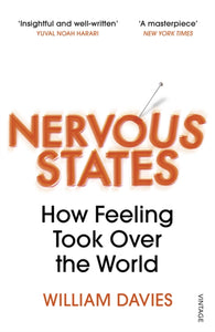 Nervous States : How Feeling Took Over the World-9781784707033