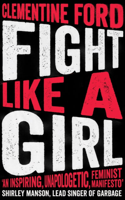 Fight Like A Girl-9781786073631