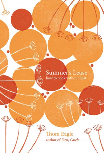 Summer's Lease : How to Cook Without Heat-9781787135338
