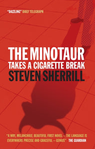 The Minotaur Takes A Cigarette Break-9781841954875