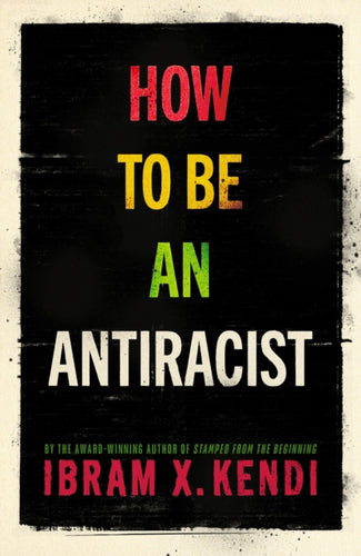 How To Be an Antiracist-9781847925992