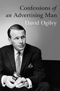 Confessions Of An Advertising Man-9781904915379