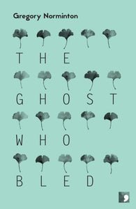The Ghost Who Bled-9781905583560