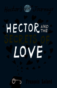 Hector and the Secrets of Love-9781906040338