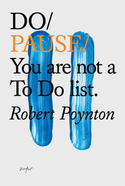 Do Pause: You Are Not A To Do List-9781907974632