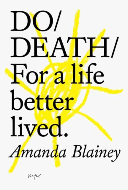 Do Death : For A Life Better Lived-9781907974670