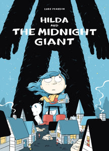 Hilda and the Midnight Giant-9781909263796