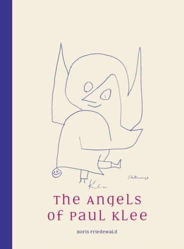 The Angels of Paul Klee-9781910050996