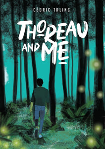 Thoreau and Me-9781910593837