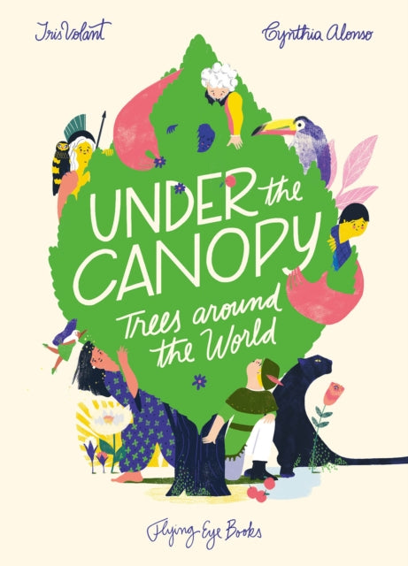 Under the Canopy: Trees around the World-9781911171423