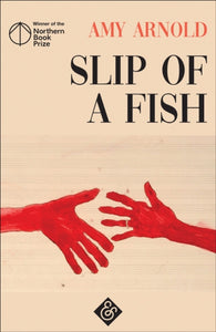 Slip of a Fish-9781911508526