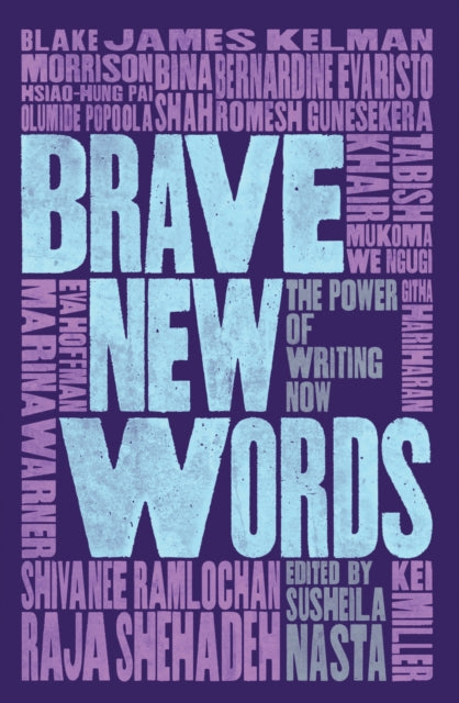 Brave New Words : The Power of Writing Now-9781912408207