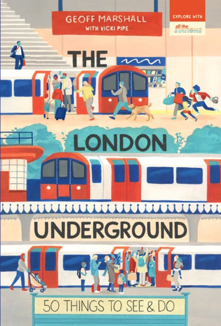 The London Underground: 50 Things to See and Do-9781912836253