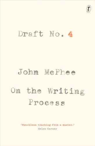 Draft No. 4 : On the Writing Process-9781925603651