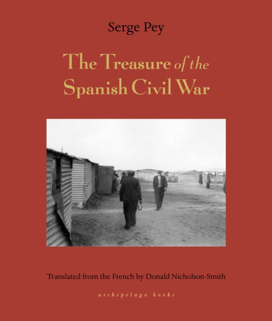 Treasure Of The Spanish Civil War : And Other Tales-9781939810540