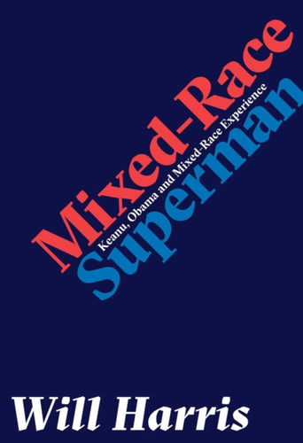 Mixed-race Superman-9781999922306