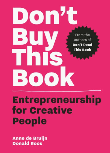 Don't Buy this Book : Entrepreneurship for Creative People-9789063695378
