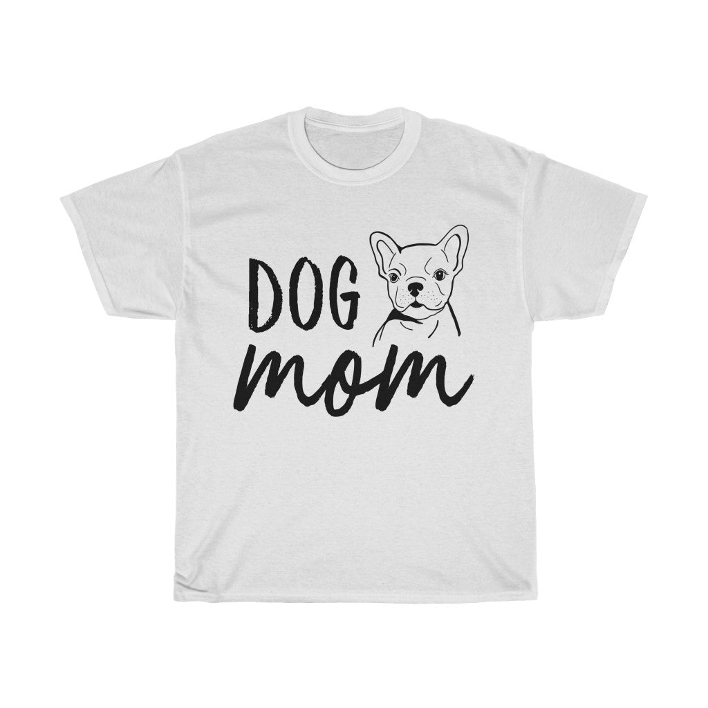 Frenchie Dog Mom T-shirt
