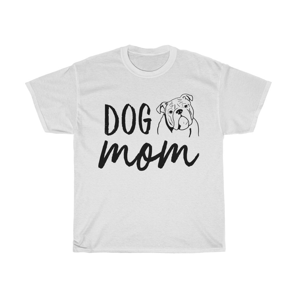 English Bulldog Dog Mom T-shirt