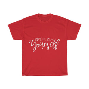 Trick or Treat Yourself T-shirt (White Script)