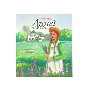 Anne's Arrival