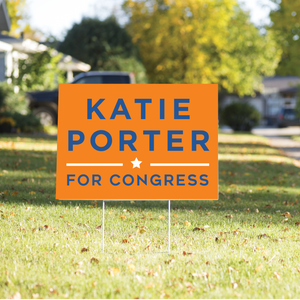 Katie Porter for Congress Yard Sign