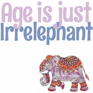 Age is Irrelephant | Card - Bezar