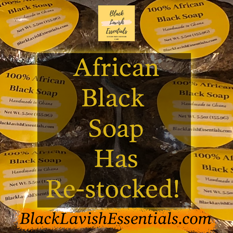 African Black Soap is in Stock