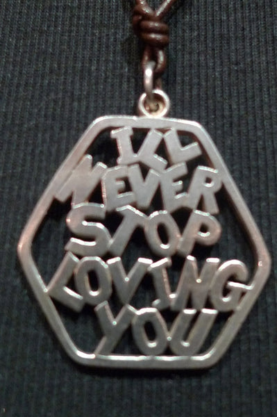 "Catherine Michiels Sterling Silver Necklace ""I'll Never Stop Loving You"""