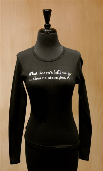 Penelope's Voice Black Jeweled Long Sleeve T-Shirt- What Doesn't Kill Us Makes Us Stronger