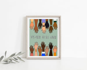 It's Okay to See Color Diversity Wall Print