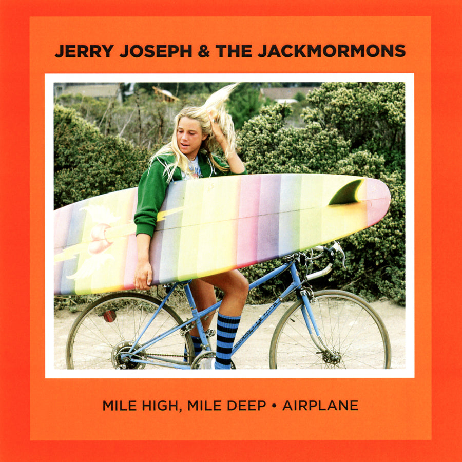 Mile High, Mile Deep / Airplane 7""