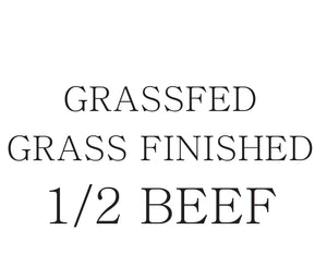 GRASS-FED Grass Finished HALF BEEF