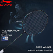 Load image into Gallery viewer, Li-Ning AERONAUT 8000C Badminton Racket Strength Type Professional High Tension LiNing Single Racquet AYPN216 EOND18