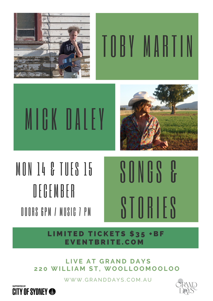 You're invited! Songs & Stories with Toby Martin & Mick Daley - Mon 14 & Tues 15 December