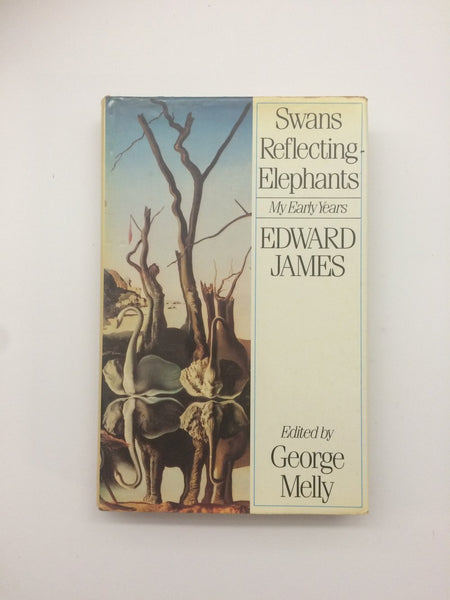 'Swans Reflecting Elephants: My Early Years' by Edward James