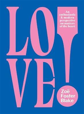 LOVE! An Enthusiastic and Modern Perspective