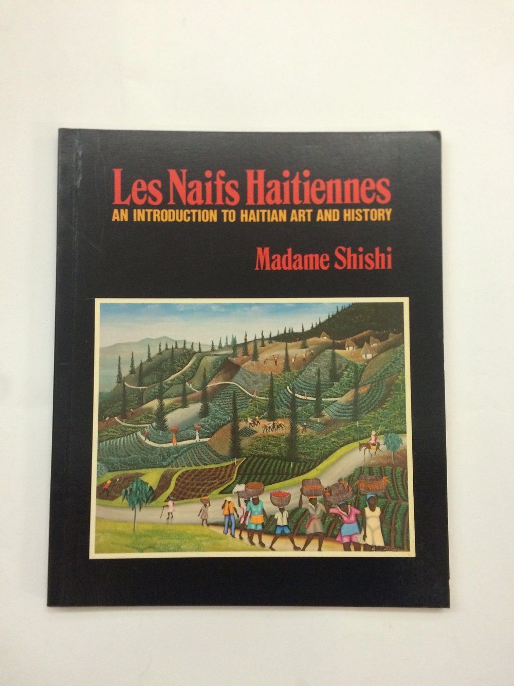 'Les Natifs Haitiennes': An Introduction to Haitian Art and History- Madame Shishi