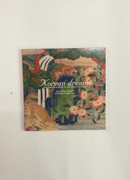 'Korean dreams: Painting and Screens of the Joseon Dynasty'