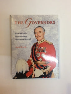 'The Governors: New Zealand's Governors and Governor-General'- Gavin McLean