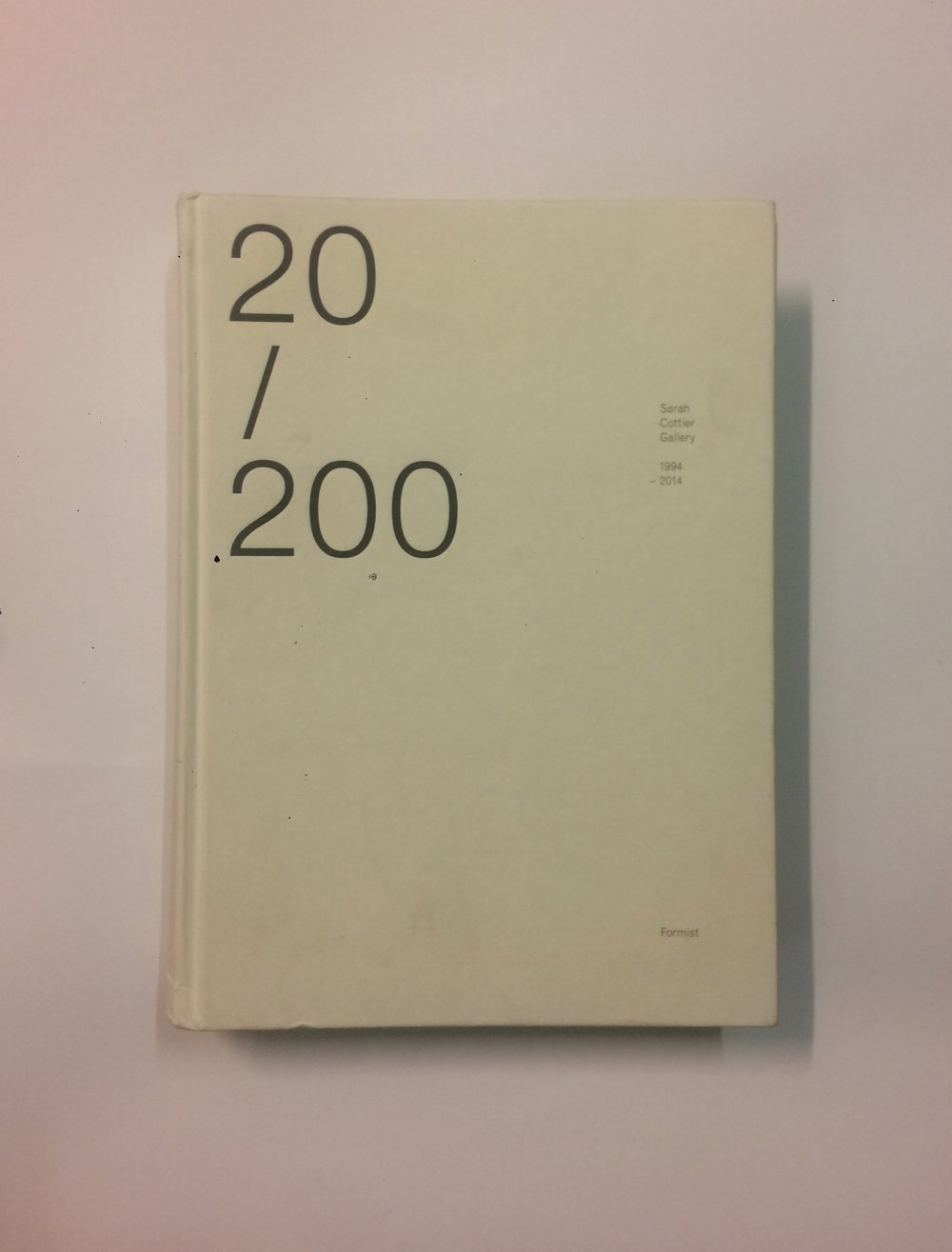'20/200: Sarah Cottier Gallery 1994-2014'