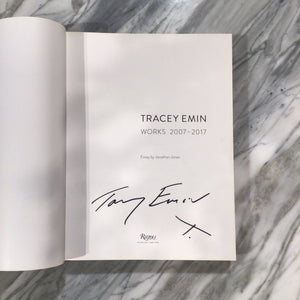 Tracey Emin - Works 2007 to 2017 (Signed Copy)