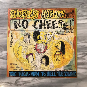 "Stupids Hard-ons ""No Cheese"" (AUS Pressing, 1988)"