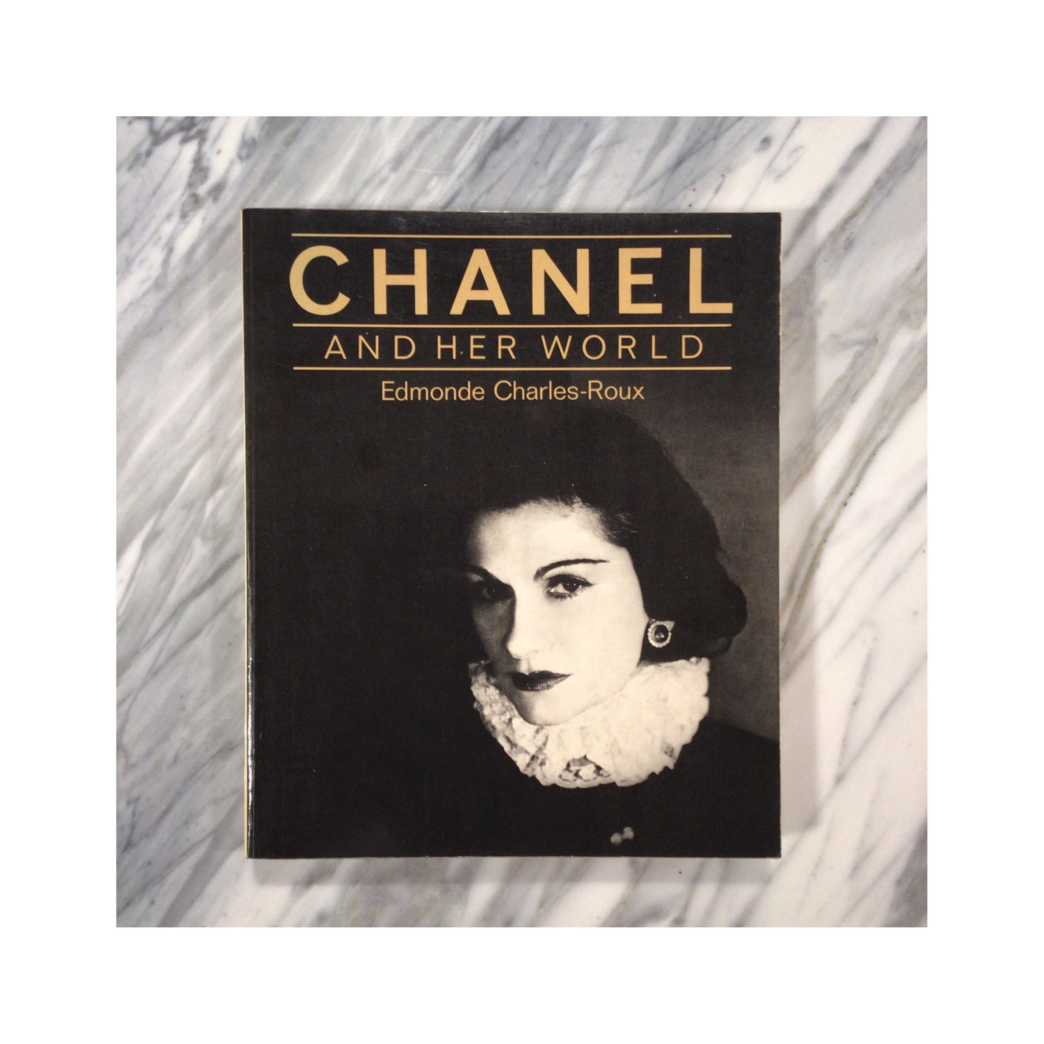 Chanel And Her World - Edmonde Charles-Roux