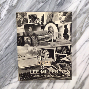 """The Lives of Lee Miller"" by Antony Penrose"