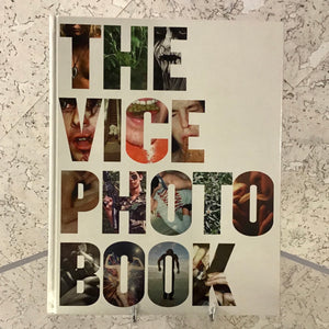 The Vice Photo Book. Vice climbs out of the gutter to your coffee table.