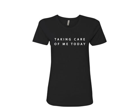 x Taking Care Of Me Today | Women's Fitted Tee