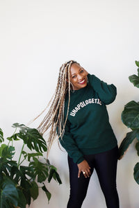 UNAPOLOGETIC | Deep Green Unisex Crewneck