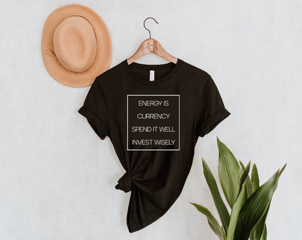 ENERGY IS CURRENCY | Unisex Tee