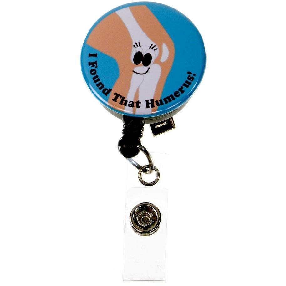 Badge Blooms ID Badge Reel Button - I found that Humerus!